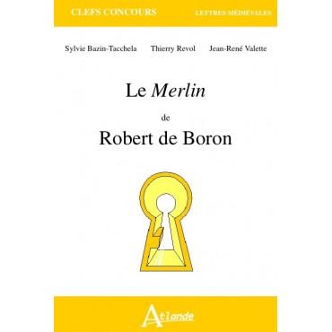 Le Merlin de Robert de Boron