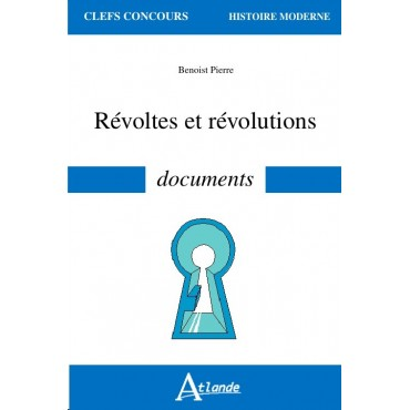 Révoltes et révolutions - documents