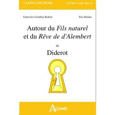 Autour du Fils naturel et du Rêve de d'Alembert de Diderot