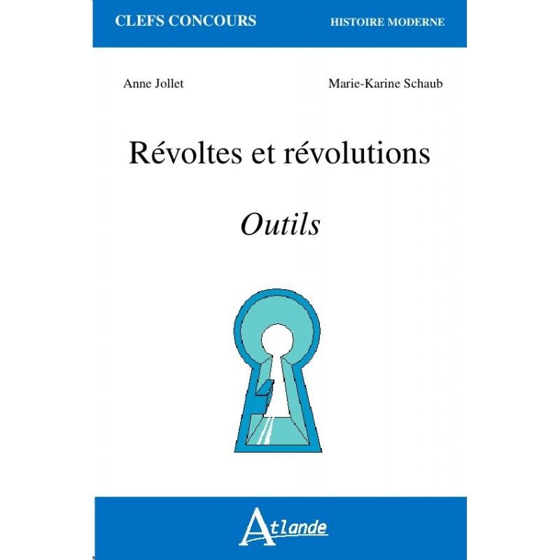 Révoltes et révolutions - Outils