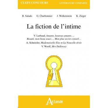 La fiction de l'intime