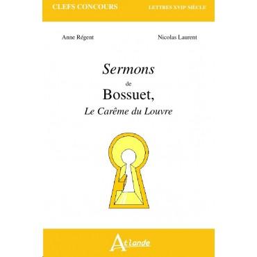 Sermons de Bossuet - Le Carême du Louvre