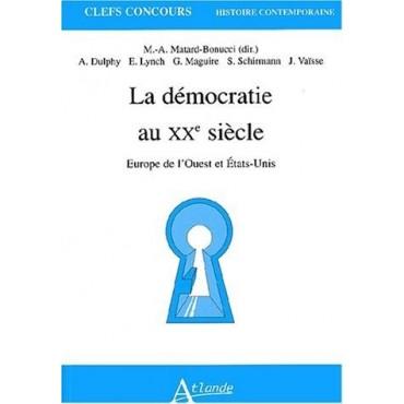 La démocratie au XXe siècle