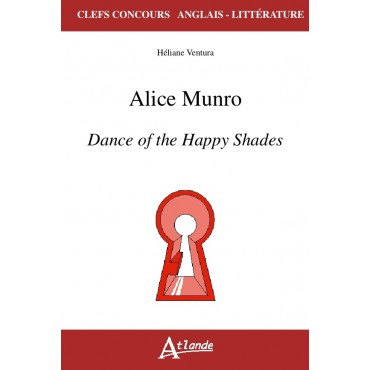 Alice Munro Dance of the Happy Shades