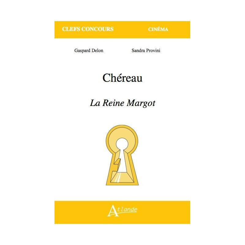La Reine Margot de Chéreau