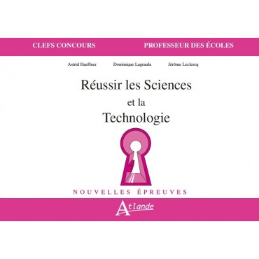 Réussir les sciences et la technologie