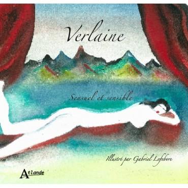 Verlaine, Sensuel et sensible