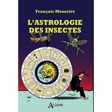 L'Astrologie des insectes.