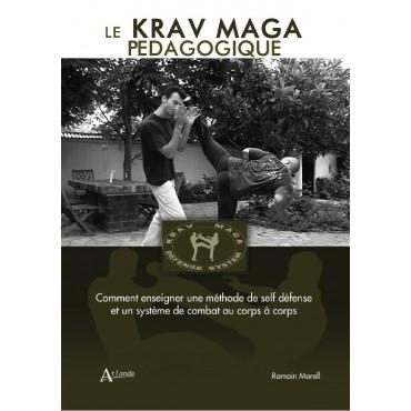 Le Krav Maga pédagogique.