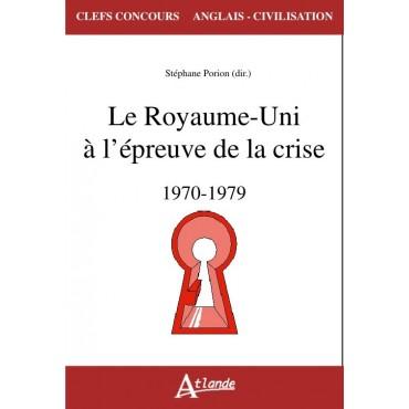 Le Royaume-Unie à l'épreuve de la crise, 1970-1979