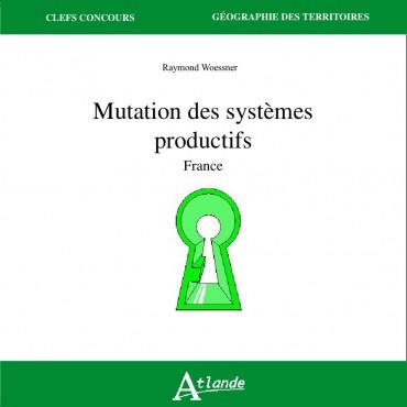 Mutation des systèmes productifs