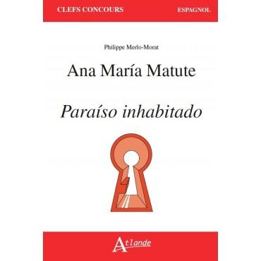 Ana Maria Matute, Paraiso inhabitado