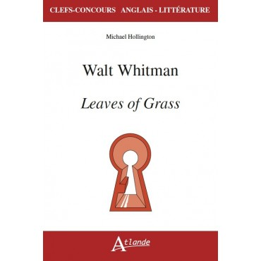 Walt Whitman, Leaves of Grass