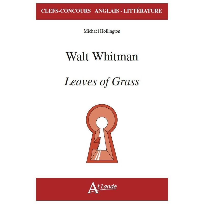 Walt Whitman, Leaves of Grass