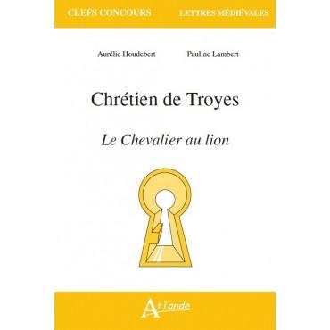 Chrétien de Troyes, Le chevalier au lion