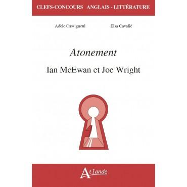 Atonement, Ian McEwan et Joe Wright