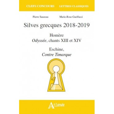 Silves grecques 2018-2019, Odyssée, chants 13 et 14, Eschine, Contre Timarque