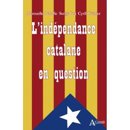 L'indépendance catalane en question