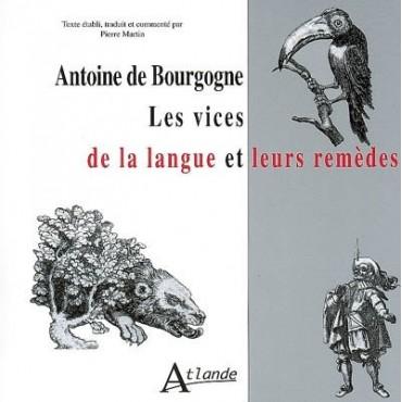 Antoine de Bourgogne ; Les vices de la langue et leurs remèdes