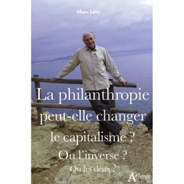 La philantropie peut-elle changer le capitalisme