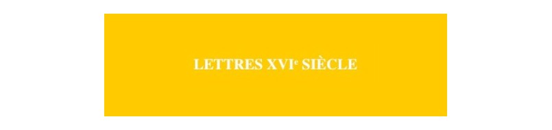 Clefs-concours Lettres XVIe siècle