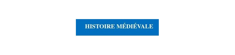 Histoire médiévale