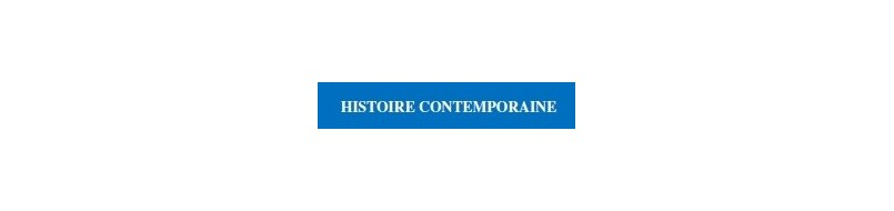 Histoire contemporaine